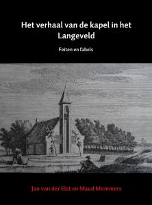 omslag-het-verhaal-van-de-kapel-in-het-langeveld
